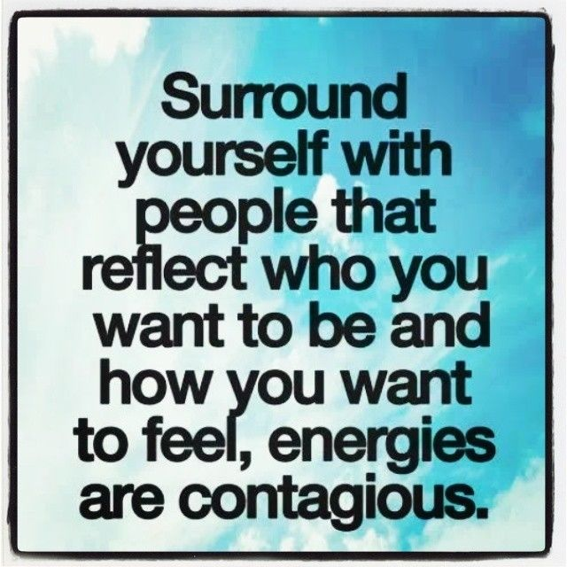 73870-Surround-Yourself-With-People-That-Reflect-Who-You-Want-To-Be